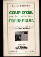 Marcel Lefevre, Coup D'oeil Sur La Collection D'entiers Postaux - Philatélie Et Histoire Postale