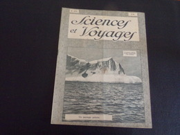 """Revue """" Sciences Et Voyages """" N° 475 Du 4 Octobre 1928 """" Un Paysage Polaire  """" - 1900 - 1949"""