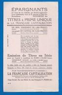 BUVARD - LA FRANCAISE CAPITALISATION -  ÉPARGNANTS...  - ILLUSTRATION  - BANQUE - Bank & Insurance