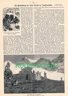 219 Einweihung Der Jungfraubahn 1 Artikel Mit 3 Bildern Von 1898 !! - Historische Dokumente