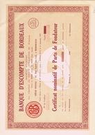 Action De CINQ CENTS Francs - BANQUE D'ESCOMPTE De BORDEAUX - Me PETGES à BORDEAUX - Banca & Assicurazione