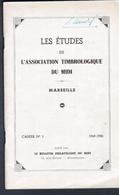 Etudes De L'association Timbrologique Du Midi - Marseille, Cahier N°2 - Philatélie Et Histoire Postale