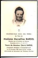 Souvenir Marcelline Bardel Veuve De Désiré Bardel Décédée Le 10 Octobre 1952 à Cappellebrouck - Religion & Esotericism