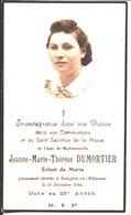 Souvenir Jeanne Marie Thérèse Dumortier Décédée Le 28 Décembre 1944 à Sainghin En Mélantois. - Religion & Esotericism