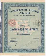 Action De CENT Francs - Etablissements LYONNAIS ARAR - Froid Et Alimentation - Me TRICOU à LYON - Other