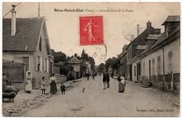 Bézu Saint Eloi : Grande Rue Et Poste (Editeur Bourgeix, Gisors) - Sonstige Gemeinden