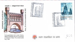 31244. Carta Exposicion REUS (Tarragona) 2002.  GAUDI Y Arquitectura. Sagrada Familia - 1931-Hoy: 2ª República - ... Juan Carlos I