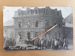 LUXEMBOURG - 10.02.1917 - Fliegerangrift - Photo Carte - Luxembourg - Ville