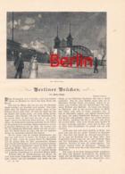 261 Fritz Stahl Berlin Brücken Brückenbau Artikel Mit 3 Bildern 1894 !! - Historische Dokumente