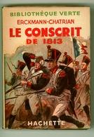 """Ancienne B.V. -  Erckmann-Chatrian - """"Le Conscrit De 1813"""" - 1953 - Books, Magazines, Comics"""