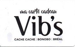 Carte Cadeau Vib's - Cartes Cadeaux
