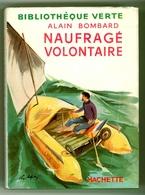 "Ancienne B.V. -  Alain Bombard - ""Naufragé Volontaire"" - 1956 - Books, Magazines, Comics"