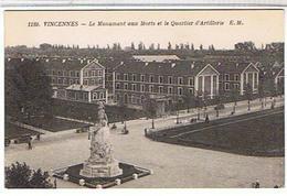 94..VINCENNES -  LE MONUMENT AUX MORTS  ET LE QUARTIER  D' ARTILLERIE     BE - Vincennes