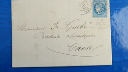 Bordeaux 20 Ct Bleu Sur Lettre De Nantes  1871 Pour Caen  Variété Cheveux Reliés Au Cadre Voir Photos - Marcofilia (sobres)