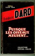 """Policier - Frédéric Dard - """"Puisque Les Oiseaux Meurent..."""" - 1960 - Fleuve Noir"""