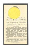 Faire-part De Décès De  Mde Catherine AUSSEMS ép. De H. Sandre - LIEGE  1915  (b243) - Overlijden