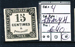 FRANCE TAXE POSTAGE DUE YVERT 4 HEAVY HINGE CHARNIERE EPAISSE - 1859-1955 Neufs