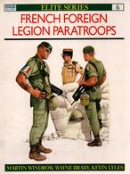 FRENCH FOREIGN LEGION PARATROOPERS LEGION ETRANGERE REP  OSPREY N° 6 - Livres