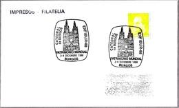 CATEDRAL DE BURGOS - Patrimonio Mundial. World Heritage. Burgos 1988 - Iglesias Y Catedrales