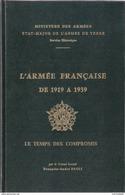 ARMEE FRANCAISE 1919 1939 LE TEMPS DES COMPROMIS DEFENSE ORGANISATION STRATEGIE - Livres
