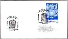 CATEDRAL DE BURGOS - Patrimonio Mundial - World Heritage. SPD/FDC Burgos 1988 - Iglesias Y Catedrales