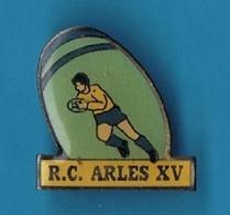 PIN'S //  ** R.C. / ARLES à XV ** - Rugby