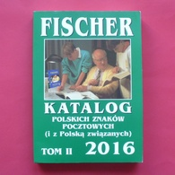 Catalogue Of Poland Vol. 2 - Local Stamps, Postal Stationary Etc. FISCHER 2016 --- Briefmarken Katalog Polen Pologne Kai - Catalogues De Cotation