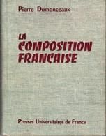 La Composition Française Pierre Dumonceaux +++BE+++ PORT GRATUIT - Books, Magazines, Comics