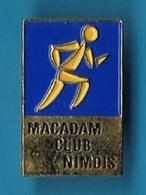 PIN'S //   ** MACADAM / CLUB NIMOIS ** - Athletics