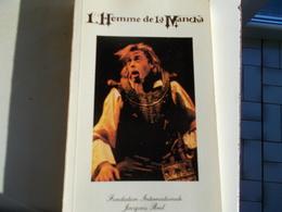 JACQUES BREL : L'HOMME DE LA MANCHA  (TEXTE INTEGRAL) - Théâtre
