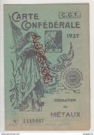 Au Plus Rapide Carte Confédérale Syndicat CGT Métaux 1937 Mention Cylindre  Très Bon état - Non Classés