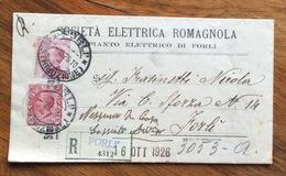 SOCIETA' ELETTRICA ROMAGNOLA LETTERA RACCOMANDATA  1/10/26 CON MICHETTI LEONI 60+10 C.  FORLI' PER CITTA' - 1900-44 Vittorio Emanuele III