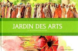 Jardin Des Arts (sculptures Dans Le Parc D'Ar Milin Chateaubourg 35) Par Tarchala Et Jouan (ISBN 9782952922005) - Kunst