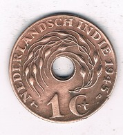 1 CENT 1945 NEDERLANDS INDIE /0581/ - [ 4] Colonies