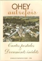 Ohey Autrefois - Cartes Postales Et Documents Inédits - 1998 - Other