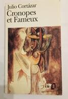 Cronopes Et Fameux De Julio Cortazar - Folio 1992 - Livres, BD, Revues