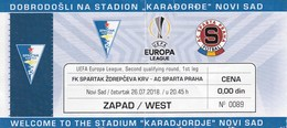 Ticket FK Spartak Subotica Serbia FC Sparta Prague Praha UEFA Europa League 2018. Football Match - Tickets D'entrée