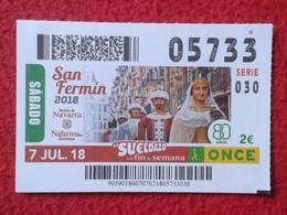 SPAIN DÉCIMO CUPÓN DE ONCE LOTERÍA LOTTERY LOTERIE SAN FERMÍN REYNO REINO DE NAVARRA NAFARROA ESPAGNE NAVARRA FIESTAS VE - Billetes De Lotería