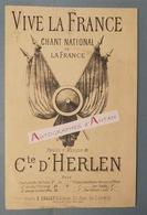 Partition VIVE LA FRANCE Chant National - Conte D'HERLEN - E. Collet éditeur - Musique Militaire - Militaria - Partitions Musicales Anciennes