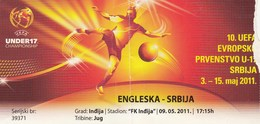 Ticket UEFA Under17 U17 Championship England Vs Serbia  Football Match 2011. - Tickets D'entrée