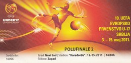 Ticket UEFA Under17 U17 Championship Semifinal Denmark Vs Germany  Football Match 2011. - Tickets D'entrée
