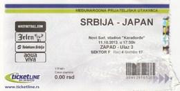 Ticket  Serbia Vs Japan Football Match National Team , Novi Sad Serbia 2013. Dejan Stankovic Farewell Match - Tickets D'entrée