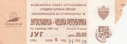 Ticket Yugoslavia Vs Czech Republic FIFA  Football Match 1996. National Team - Tickets D'entrée