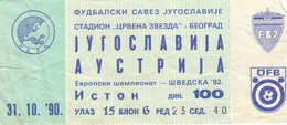 Ticket Yugoslavia Vs Austria UEFA  Football Match 1990. National Team - Tickets D'entrée