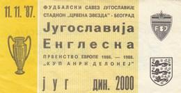 Ticket Yugoslavia Vs England UEFA  Football Match 1987. National Team - Tickets D'entrée