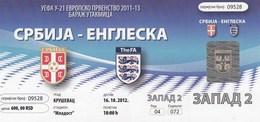 Ticket UEFA U21 Under-21 Serbia Vs England UEFA  Football Match 2012. National Team - Tickets D'entrée