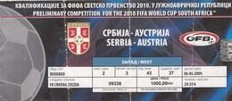 Ticket Serbia Vs Austria FIFA  Football Match 2009. National Team - Tickets D'entrée