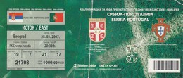Ticket Serbia Vs Portugal UEFA  Football Match 2007. National Team - Tickets D'entrée