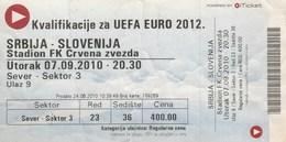 Ticket Serbia Vs Slovenia UEFA  Football Match 2010. National Team - Tickets D'entrée