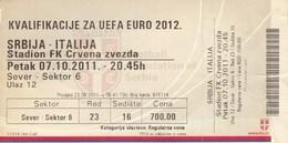 Ticket Serbia Vs Italy Italia UEFA  Football Match 2011. National Team - Tickets D'entrée